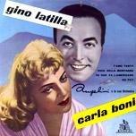 CARLA BONI E GINO LATILLA