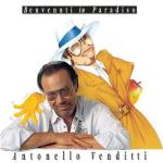 ANTONELLO VENDITTI BENVENUTI IN PARADISO 3