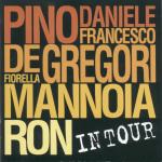 PINO DANIELE DE GREGORI MANNOIA RON