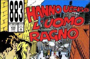 883 HANNO UCCISO L'UOMO RAGNO