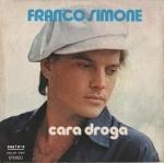 FRANCO SIMONE CARA DROGA