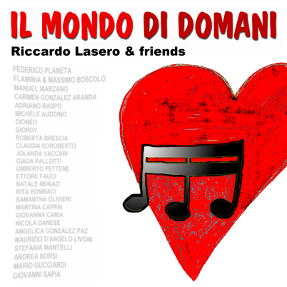 IL MONDO DI DOMANI (riccardo lasero & friends) - copertina singolo